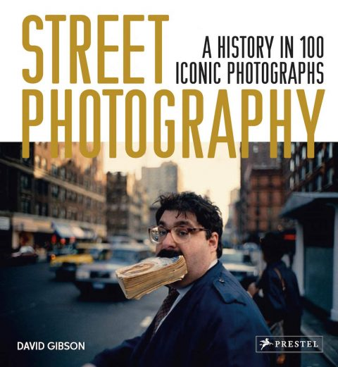 Street Photography – A History in 100 Iconic Photographs