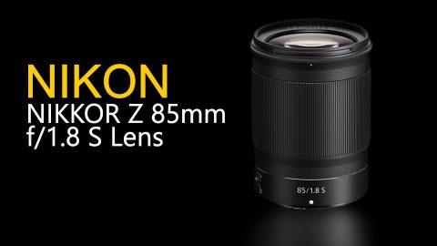 Nikon Announces the New NIKKOR Z 85mm f/1.8 S Lens