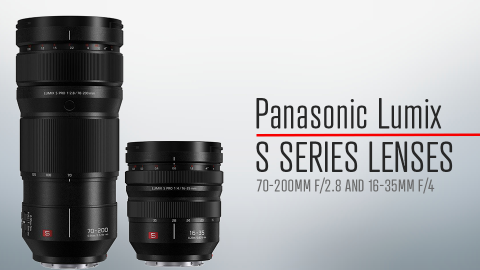 Panasonic Announces Two Brand New L-Mount Zoom Lenses